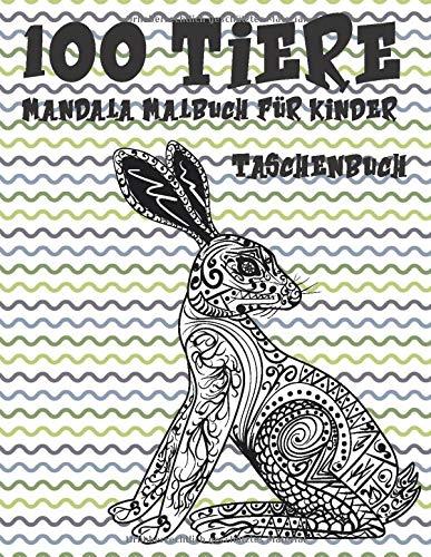 Mandala Malbuch für Kinder - Taschenbuch - 100 Tiere
