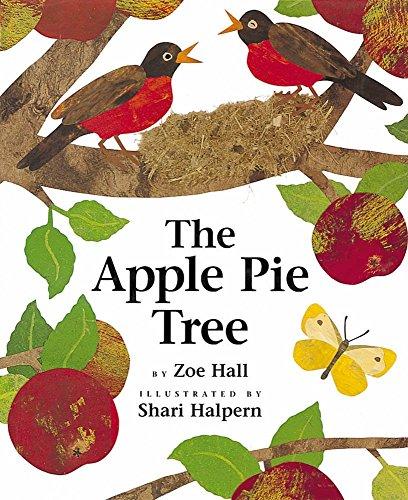 The Apple Pie Tree by Zoe Hall (1-Sep-1996) Hardcover