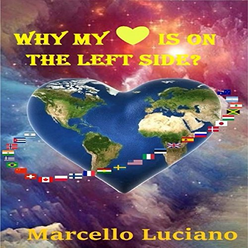 Why My Heart Is on the Left Side?  By  cover art