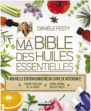 Amazon Com Ma Bible Des Huiles Essentielles Health