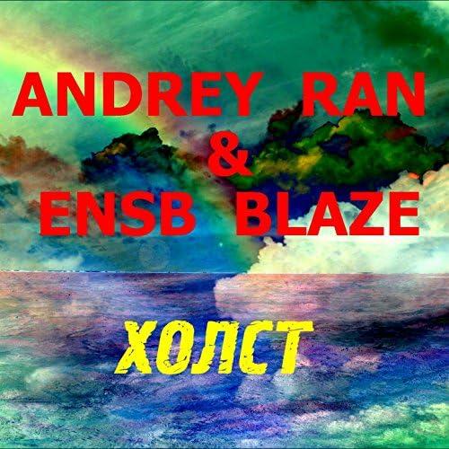 Andrey Ran & Ensb Blaze