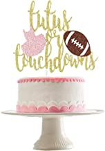 Best touchdowns or tutus cake topper Reviews