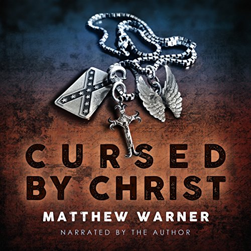 Cursed by Christ audiobook cover art