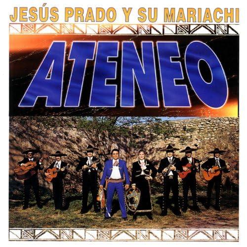 Jesús Prado Y Su Mariachi