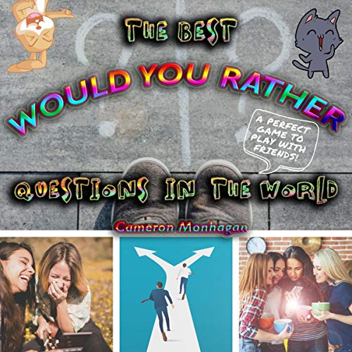 The Best Would You Rather Questions in the World, The Ultimate Book Titelbild