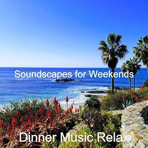 Dinner Music Relax