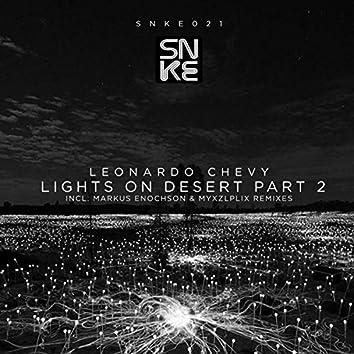 Lights On Desert, Pt. 2