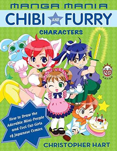 Manga Mania Chibi and Furry Characters: How to Draw the Adorable Mini-Characters and Cool Cat-Girls of Manga (English Edition)
