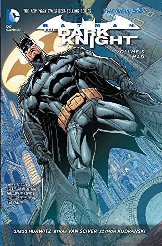 Batman - The Dark Knight Vol. 3: Mad (The New 52) (Batman: The Dark Knight: The New 52!)