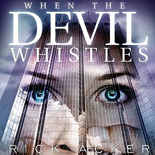 When the Devil Whistles audiobook cover art