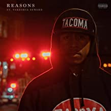 Reasons (feat. Takeshia Seward) [Explicit]
