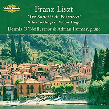 """Liszt: """"Tre Sonetti Di Petrarca"""" And Other Songs"""