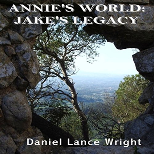 Annie's World: Jake's Legacy audiobook cover art