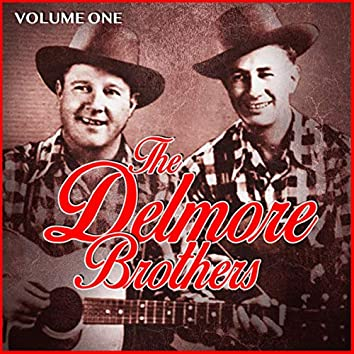 The Delmore Brothers - Volume One