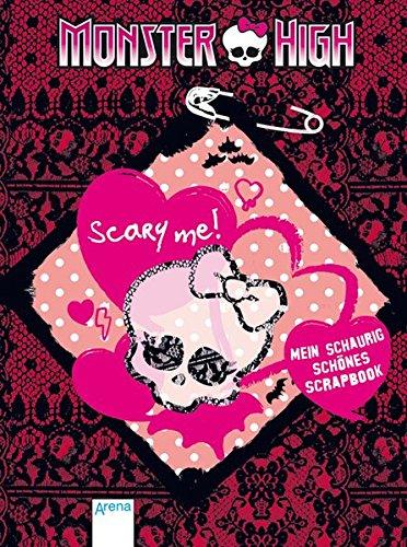 Monster-High - Scary me!: Mein schaurig-schönes Scrapbook