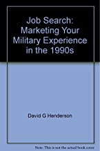 Job Search (Job Search: Marketing Your Military Experience)