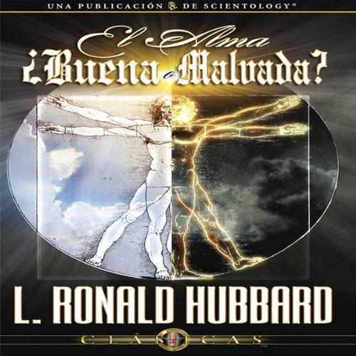 El Alma: ¿Buena o Malvada? [The Soul: Good or Evil?]  By  cover art