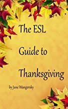 The ESL Guide to Thanksgiving