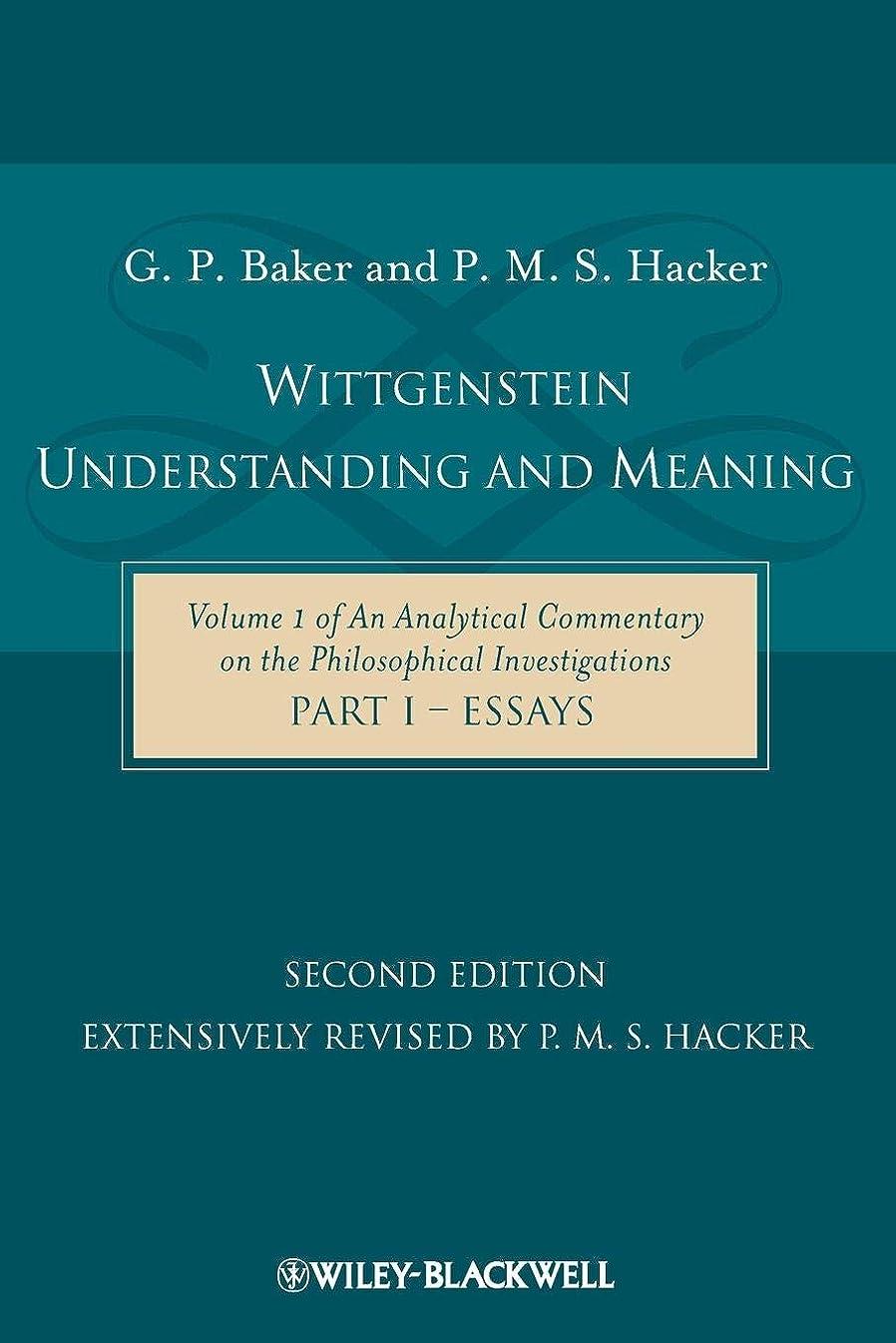 報復する配管ねばねばWittgenstein: Understanding and Meaning: Volume 1 of an Analytical Commentary on the Philosophical Investigations, Part I: Essays (Analytical Commentary on the Philosophical Investigations Vol. 1)