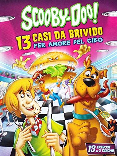 Scooby Doo 13 Casi Da Brivido - Per Amore Del Cibo