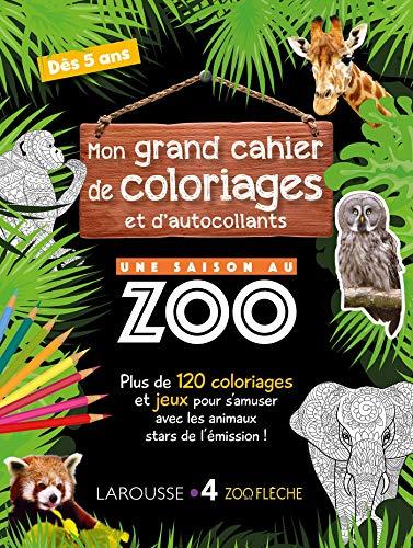 Mon Grand Cahier de Coloriages et d'Autocollants une Saison au Zoo- Cahier de vacances