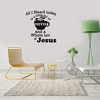 Wall Art Stickers Flowers All I Need is A Little Bit of Coffee and A Whole Lot of Jesus for Coffee Shop Cafe