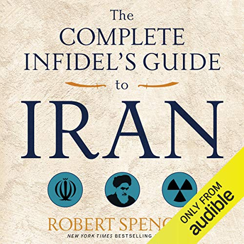 The Complete Infidel's Guide to Iran  By  cover art