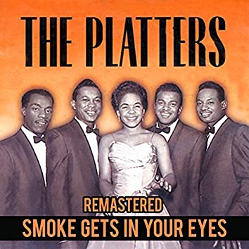 Smoke Gets in Your Eyes (Remastered)