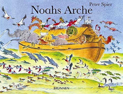 Noahs Arche: Ein Bilderbuch für Kinder und Erwachsene