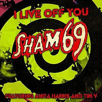 I Live off You (feat. Anita Harris & Tim V) - Single