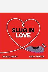 Slug in Love Kindle Edition
