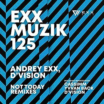 Not Today (Remixes)