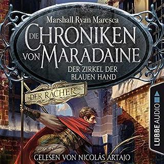 Der Zirkel der blauen Hand     Die Chroniken von Maradaine 1              Autor:                                                                                                                                 Marshall Ryan Maresca                               Sprecher:                                                                                                                                 Nicolás Artajo                      Spieldauer: 11 Std. und 6 Min.     322 Bewertungen     Gesamt 4,5