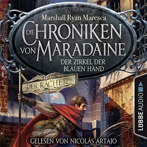 Der Zirkel der blauen Hand: Die Chroniken von Maradaine 1