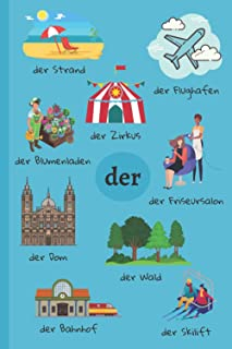 DER/DIE/DAS Notebook: German Learning | Places Vocabulary & Articles | Learn German Words Thanks to Your Notebook | Lined ...