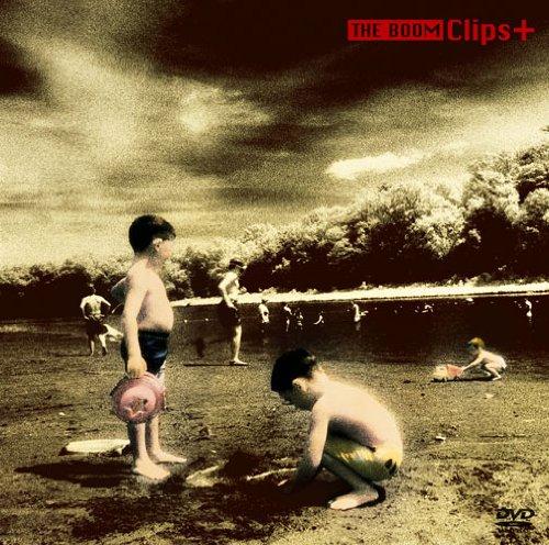 [画像:THE BOOM Clips+ [DVD]]