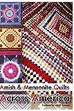 Amish & Mennonite Quilts Across America