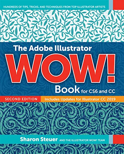 Adobe Illustrator WOW! Book for CS6 and CC, Th