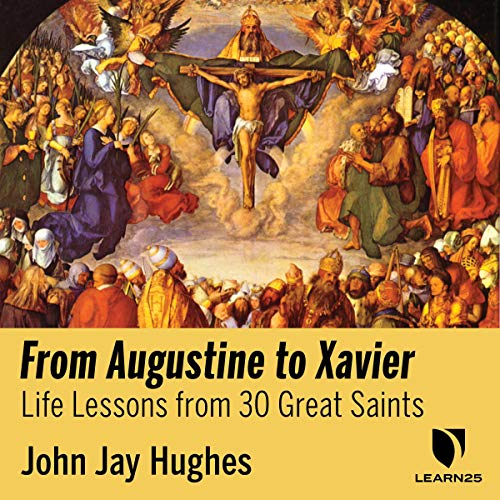 Great Catholic Saints: Explore Life Lessons from Augustine to Xavier copertina