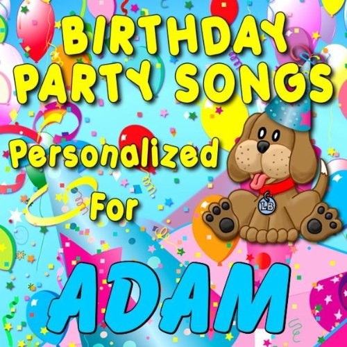 Happy Birthday To Adam Adamm Addam By Personalized Kid Music On Amazon Music Amazon Com