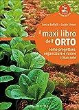 Photo Gallery il maxi libro dell orto. come progettare, organizzare e curare il tuo orto