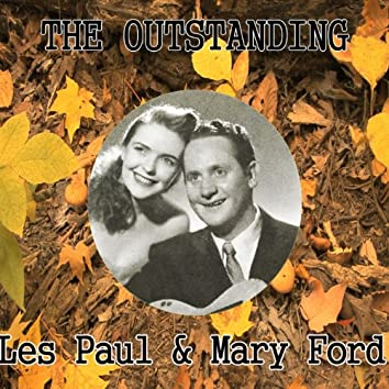 The Outstanding Les Paul & Mary Ford