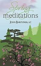 Spring Meditations