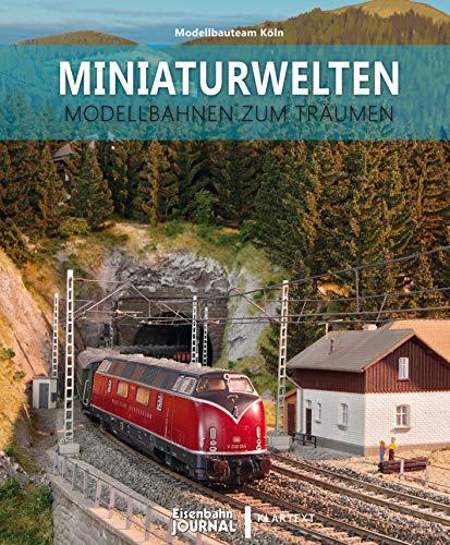 Miniaturwelten: Modellbahnen zum Träumen