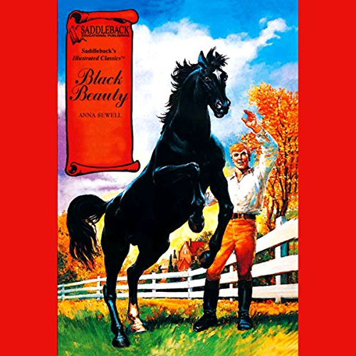 Black Beauty                   By:                                                                                                                                 Anna Sewell                               Narrated by:                                                                                                                                 Saddleback Educational Publishing                      Length: 39 mins     3 ratings     Overall 4.3