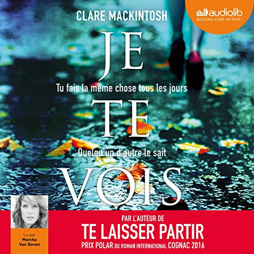CLARE MACKINTOSH - JE TE VOIS [2018] [MP3 128KBPS]