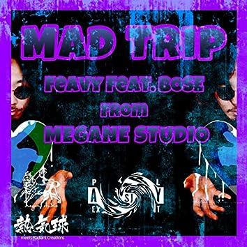 MAD TRIP (Bad Trip Hard Remix)