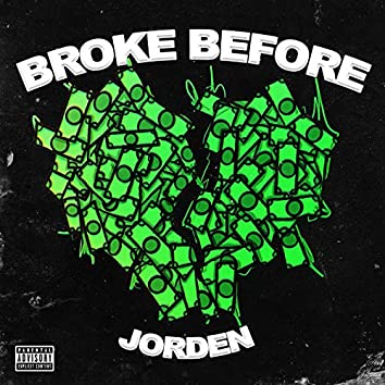 Broke Before