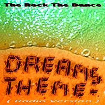Dreams Theme (Radio Version) - Single
