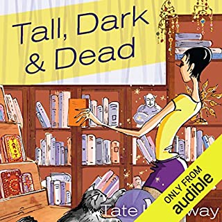 Tall, Dark, and Dead                   By:                                                                                                                                 Tate Hallaway                               Narrated by:                                                                                                                                 Amanda Ronconi                      Length: 9 hrs and 57 mins     15 ratings     Overall 4.4